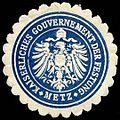 Siegelmarke Kaiserliches Gouvernement der Festung - Metz W0234836.jpg