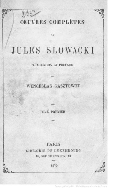 File:Slowacki - Œuvres complètes - 1870 - tome 1.djvu