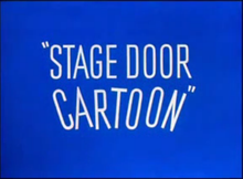 Stage Door Cartoon title card.png