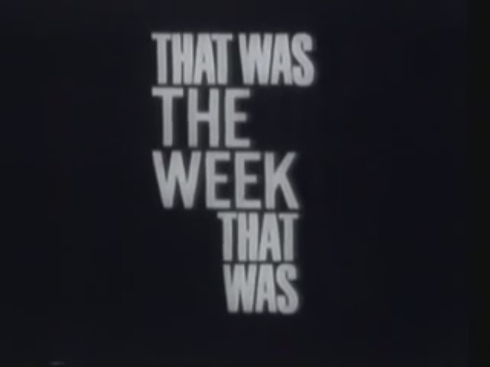 That Was the Week That Was opening title