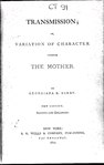 Transmission; or, variation of character through the mother.pdf