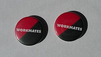 Solidarity Federation - Badges distributed by the Workmates delegates council and worn by London Underground track maintenance workers and tube staff from 1999-2001