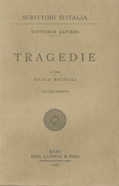 File:Alfieri, Vittorio – Tragedie, Vol. II, 1946 – BEIC 1727862.djvu