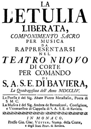Andrea Bernasconi - Andrea Bernasconi - La Betulia liberata - titlepage of the libretto - Munich 1754