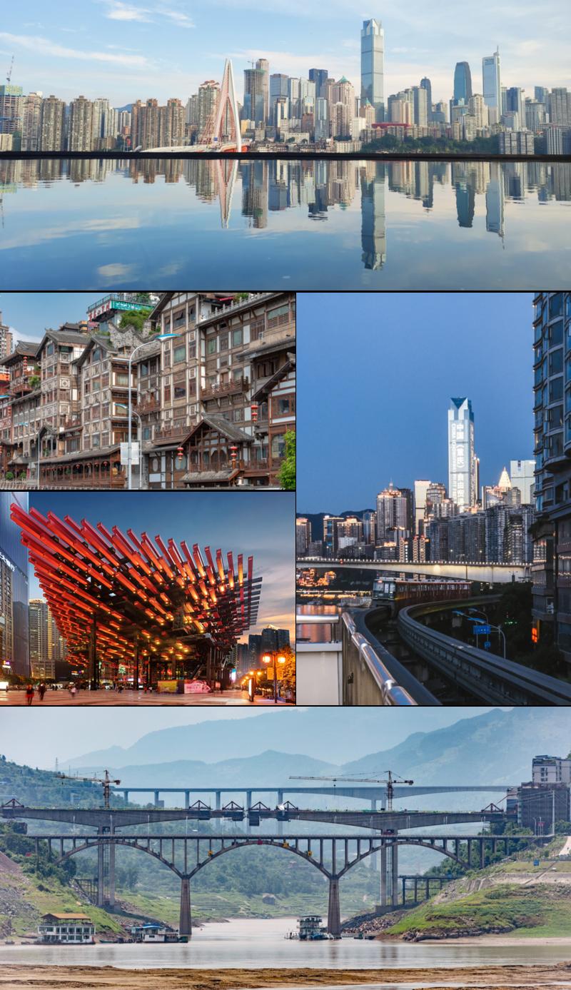 Clockwise from top: Yuzhong District skyline, Chongqing Rail Transit Line 2 running along Jialing River, bridges under construction in Fengdu County, Chongqing Art Museum, and Hongya Cave (洪崖洞)