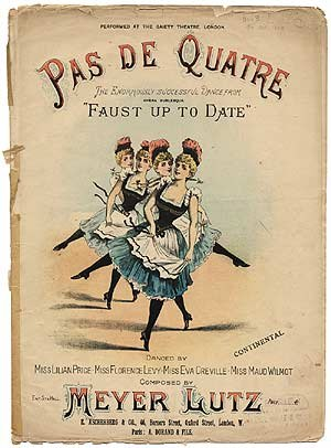 "John D'Auban - The ""Pas de Quatre"" from Faust up to date (1888), one of many Gaiety burlesques choreographed by D'Auban"