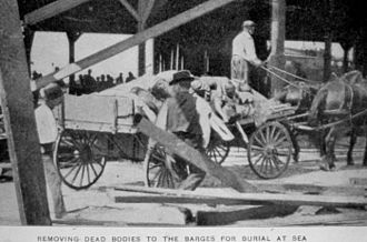 1900 Galveston hurricane - Many who died had their corpses piled onto carts for burial at sea.