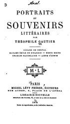 Théophile Gautier: Portraits et Souvenirs littéraires