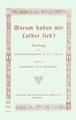 Hermann von Bezzel - Warum haben wir Luther lieb.pdf