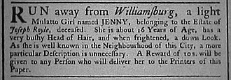Joseph Royle - Virginia Gazette advertisement of January 28, 1775   for Royle's runaway slave named Jenny