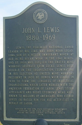 John L. Lewis - John L. Lewis, United Mine Workers President plaque located in Lucas, Iowa