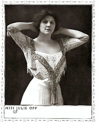 Julie Opp - Julie Opp The American Stage of To-Day, 1910