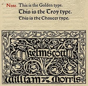 The Story of Sigurd the Volsung and the Fall of the Niblungs - Type faces designed by Morris for the Kelmscott Press.