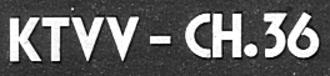 KXAN-TV - KTVV's logo in June 1974.