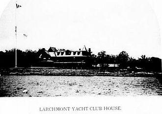 Larchmont Yacht Club - Larchmont Yacht Club House c 1894