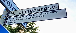 Märta Ljungberg - One of Ljungby's major arterial roads is named after Märta Ljungberg.