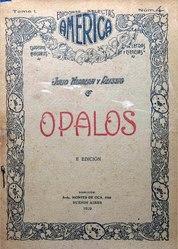 Julio Herrera y Reissig: Español: Opalos