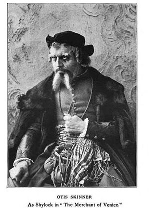 Otis Skinner - Skinner as Shylock