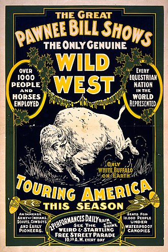 Wild West shows - Poster for The Great Pawnee Bill shows. The only genuine Wild West. Touring America ... c1903