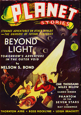 """Nelson S. Bond - Bond's """"Beyond Light"""" was the cover story in the Winter 1940 issue of Planet Stories"""