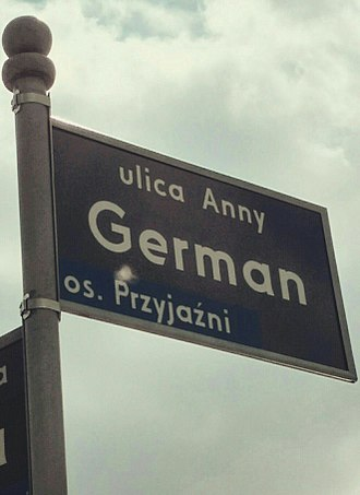 Decommunization - One of the manifestation of decommunization is renaming streets. Before 2017 ulica Anny German in Poznań (Anna German Stret) was named in honor of Julian Leński