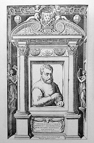 Giacomo Barozzi da Vignola - Giacomo Barozzi da Vignola