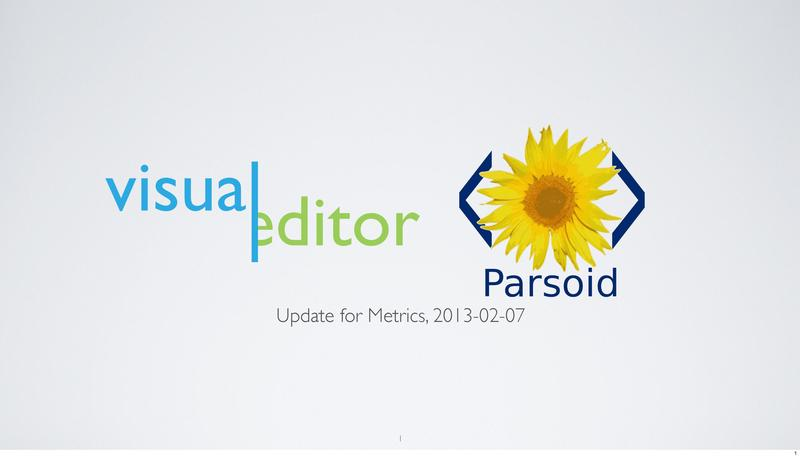 File:VisualEditor-Parsoid - 2013-02 Metrics deck.pdf