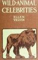 Wild-animal celebrities (IA cu31924024784443).pdf