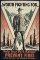 """WORTH FIGHTING FOR, HELP YOUR PARK RANGER PREVENT FIRES"" - NARA - 516194.tif"