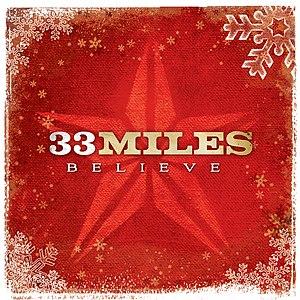Believe (33Miles album) - Image: 33Miles Believe album cover