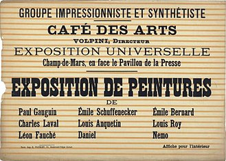 Post-Impressionism - Poster of the 1889 Exhibition of Paintings by the Impressionist and Synthetist Group, at Café des Arts, known as The Volpini Exhibition, 1889