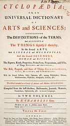 Ephraim Chambers: Cyclopaedia, or an Universal Dictionary of Arts and Sciences