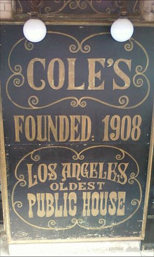 Cole's Pacific Electric Buffet - Sign in front with claim to being the oldest bar in Los Angeles