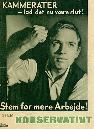 Conservative People's Party (Denmark) - Election poster, 1939. It reads: Comrades - let it now be over! Vote for more work. Vote Conservative.
