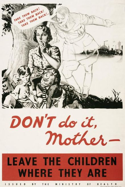 A government poster urging mothers not to bring their evacuated children back to vulnerable urban areas. Don't do it Mother Art.IWMPST3095.jpg