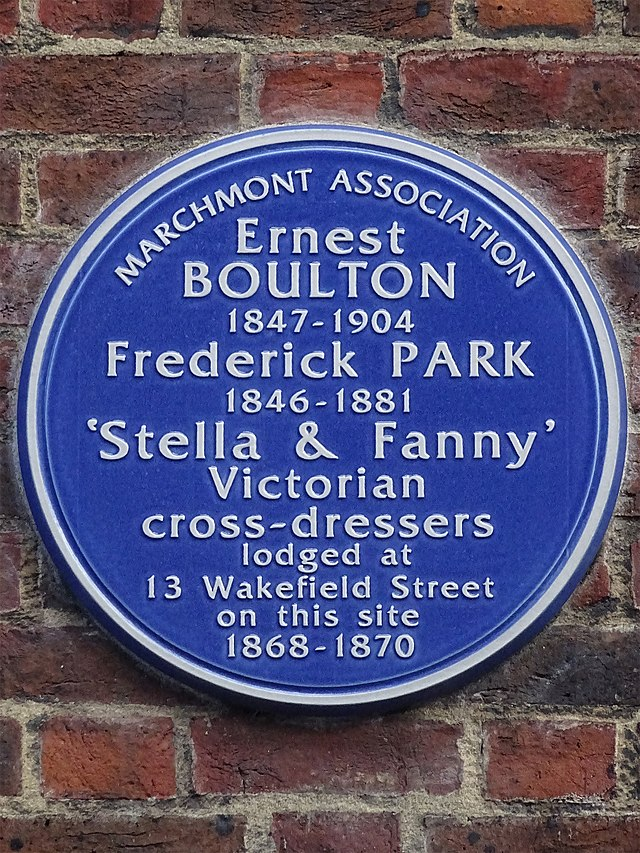 Ernest Boulton and Frederick Park blue plaque - Ernest Boulton 1847-1904  Frederick Park 1846-1881  'Stella & Fanny'  Victorian cross-dressers  lodged at 13 Wakefield Street on this site 1868-1870