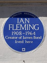 IAN FLEMING 1908-1964 Creator of James Bond lived here