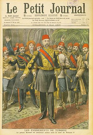 Mehmed V - Image: Le Petir Journal, Proclamation of Mehmed V