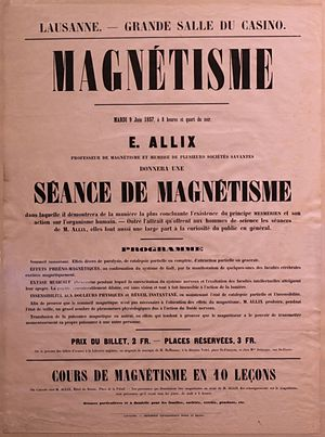 Animal magnetism - Advertisement poster of 1857: Instant sleep. Miscellaneous effects of paralysis, partial and complete catalepsy, partial or complete attraction. Phreno-magnetic effects (...) Musical ectasy (...) Insensitivity to physical pain and instant awakening (...) transfusion of magnetic power to others