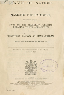 Mandate for Palestine League of Nations mandate for British administration of Palestine and Transjordan