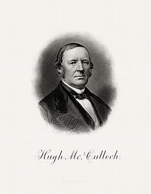 Hugh McCulloch - Bureau of Engraving and Printing portrait of McCulloch as Secretary of the Treasury.
