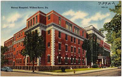 Mercy Hospital in Wilkes-Barre (during the early 20th century) Mercy Hospital, Wilkes-Barre, Pa (73922).jpg