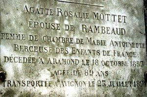 Agathe de Rambaud - She was first buried at Aramon, then her body was transferred to the new family tomb at cemetery St.Véran in Avignon.