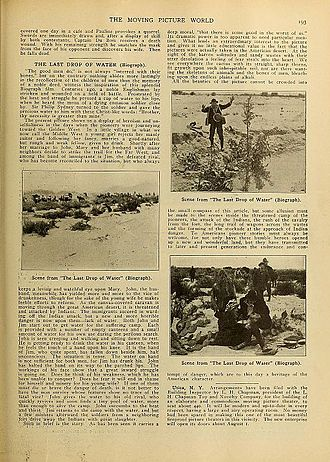 "The Last Drop of Water - A page out of the first trade paper called ""Moving Picture World"" reviewing ""The Last Drop of Water""; includes stills from the film."