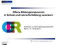 OER-Konferenz - Workshop Koenig OER in Schule und Lehrerfortbildung verankern 2013.pdf