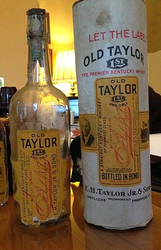 Old Taylor - An old bottle of Old Taylor bottled in bond