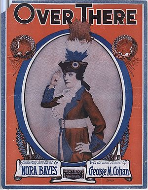 Nora Bayes - Nora Bayes on the cover of a 1917 sheet music of Over There