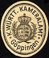 Siegelmarke Königlich Württembergische Kameralamt - Göppingen W0227843.jpg