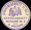 Siegelmarke Seuchenlazarett Sinceny - Kriegslazarett Abteilung Nr. 2 des IV. Armeekorps W0227618.jpg