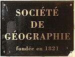 http://upload.wikimedia.org/wikipedia/commons/thumb/7/72/Société_de_géographie_plaque_04923.jpg/150px-Société_de_géographie_plaque_04923.jpg